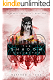 The Shadow Collector (Temporal Armistice Book 2)