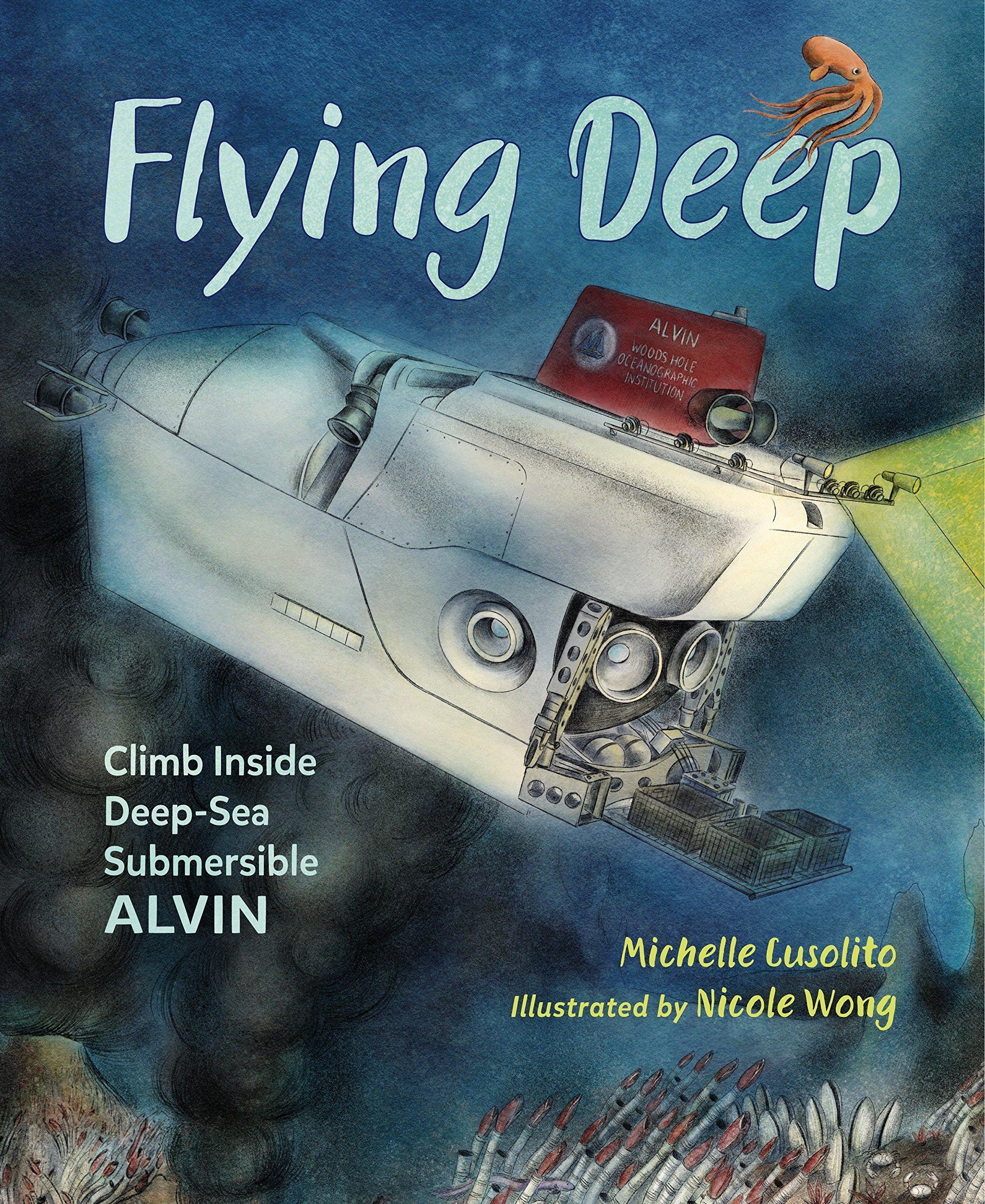 Download Flying Deep: Climb Inside Deep-Sea Submersible Alvin ebook