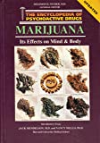 Marijuana: Its Effects on Mind and Body (Encyclopedia of Psychoactive Drugs)