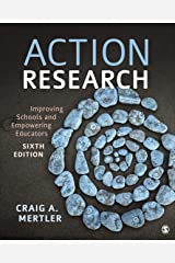 Action Research: Improving Schools and Empowering Educators Paperback