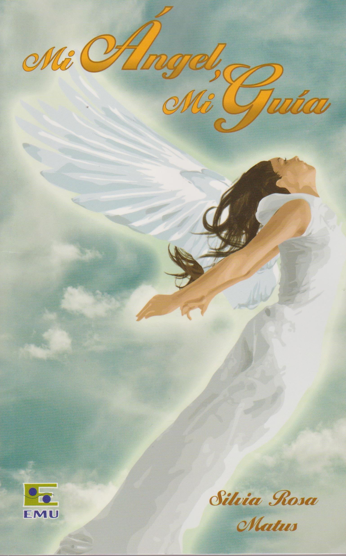 Mi angel, mi guia (Spanish Edition) pdf epub