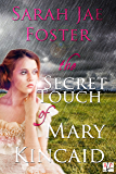 The Secret Touch of Mary Kincaid