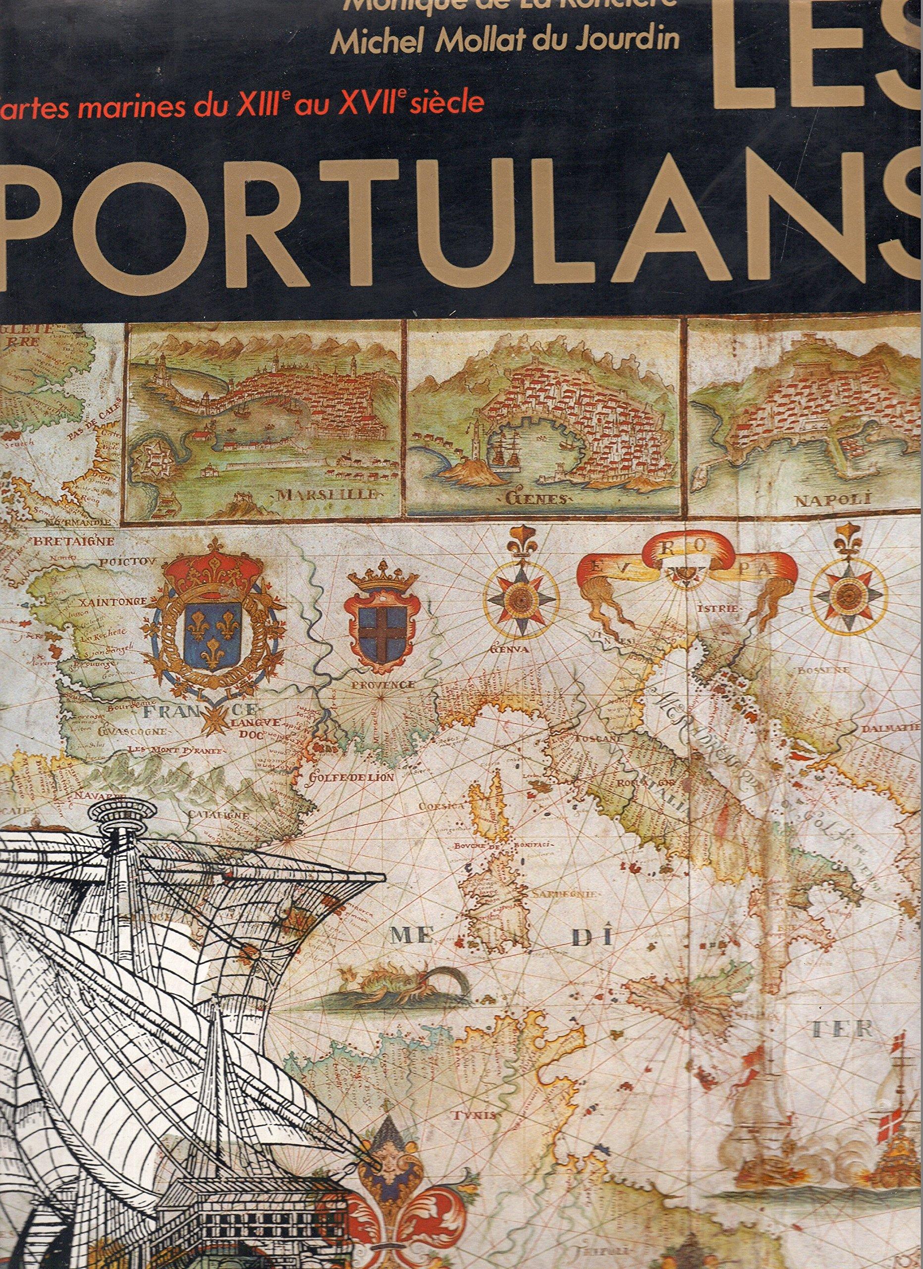 Les Portulans : Cartes marines du XIIIe au XVIIe siècle Cartonné – 1984 Nathan 2092905384 Cartographie Histoire