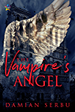 The Vampire's Angel (The Realm of the Vampire Council Book 1)