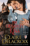 The Crusader's Kiss (The Champions of Saint Euphemia Book 3)