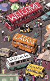 Welcome to Lagos (English Edition)