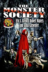 The Monster Society Kindle Edition