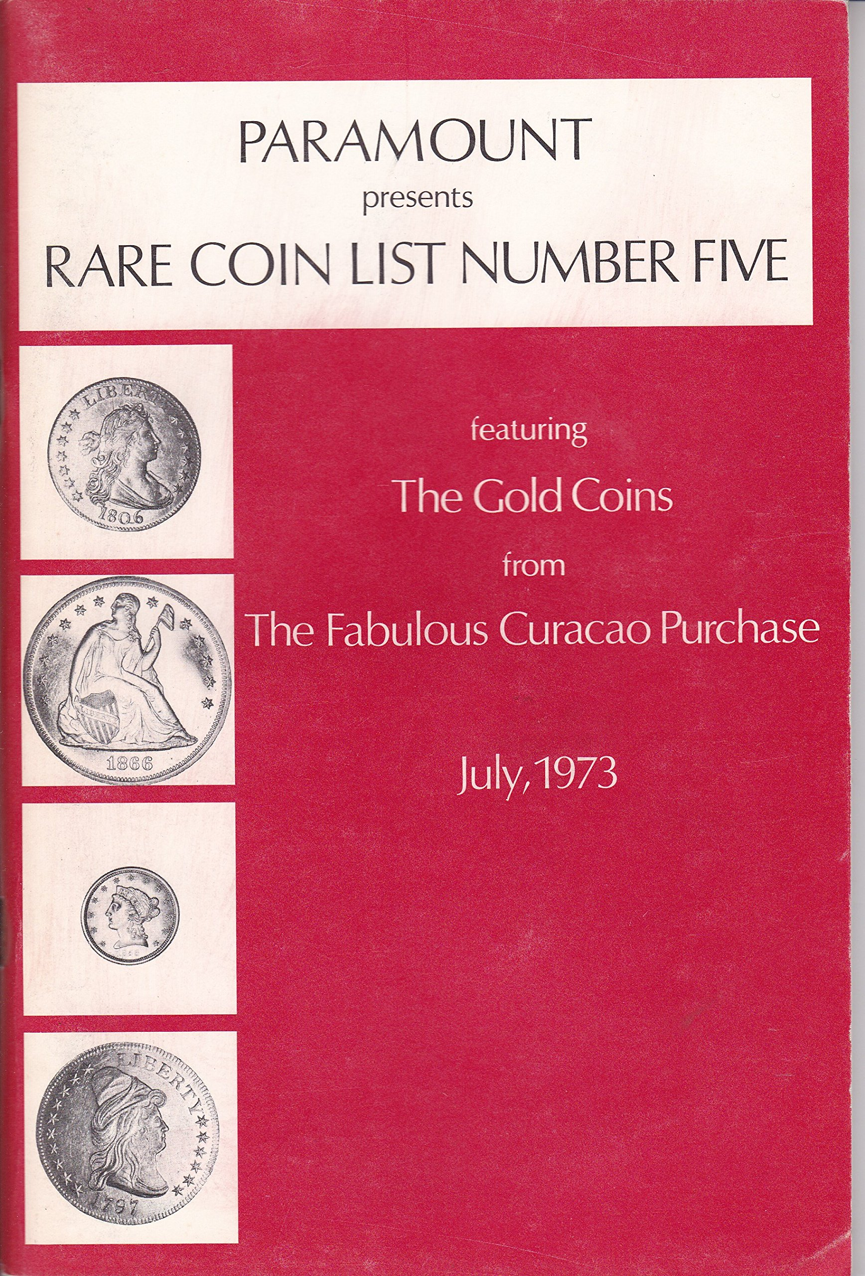 Paramount Presents Rare Coin List Number Five (The Gold