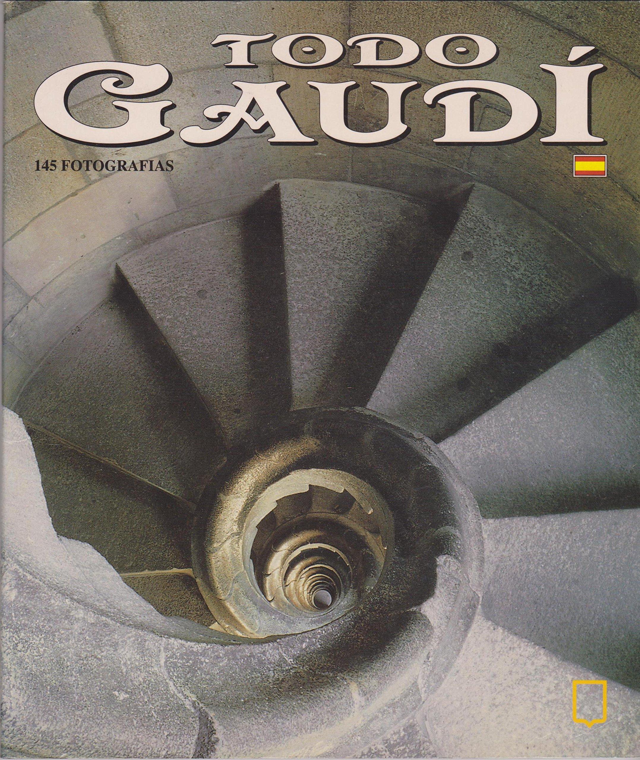 Todo Gaudi (Spanish) Paperback – 2002