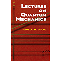 Lectures on Quantum Mechanics (Dover Books on Physics)