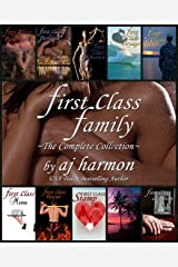 First Class Family: The Complete Collection - A New Romance Novel Boxed Set (First Class Novels – A New Contemporary Romance Series) Kindle Edition