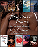 First Class Family: The Complete Collection - A New Romance Novel Boxed Set (First Class Novels – A New Contemporary Romance Series)
