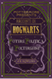 Racconti di Hogwarts: potere, politica e poltergeist (Pottermore Presents (Italiano))