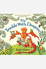 The Trouble With Dragons Kindle Edition