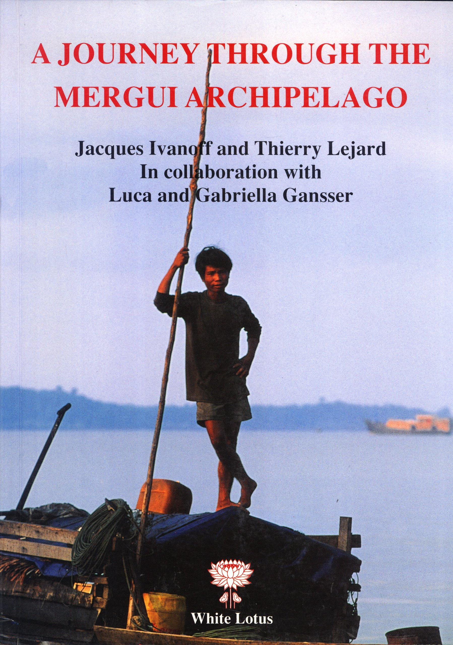 Read Online A Journey Through the Mergui Archipelago ebook