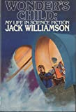 Wonder's Child: My Life in Science Fiction