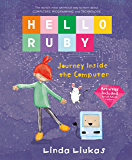 Hello Ruby: Journey Inside the Computer