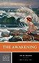 The Awakening (Third Edition)  (Norton Critical Editions)