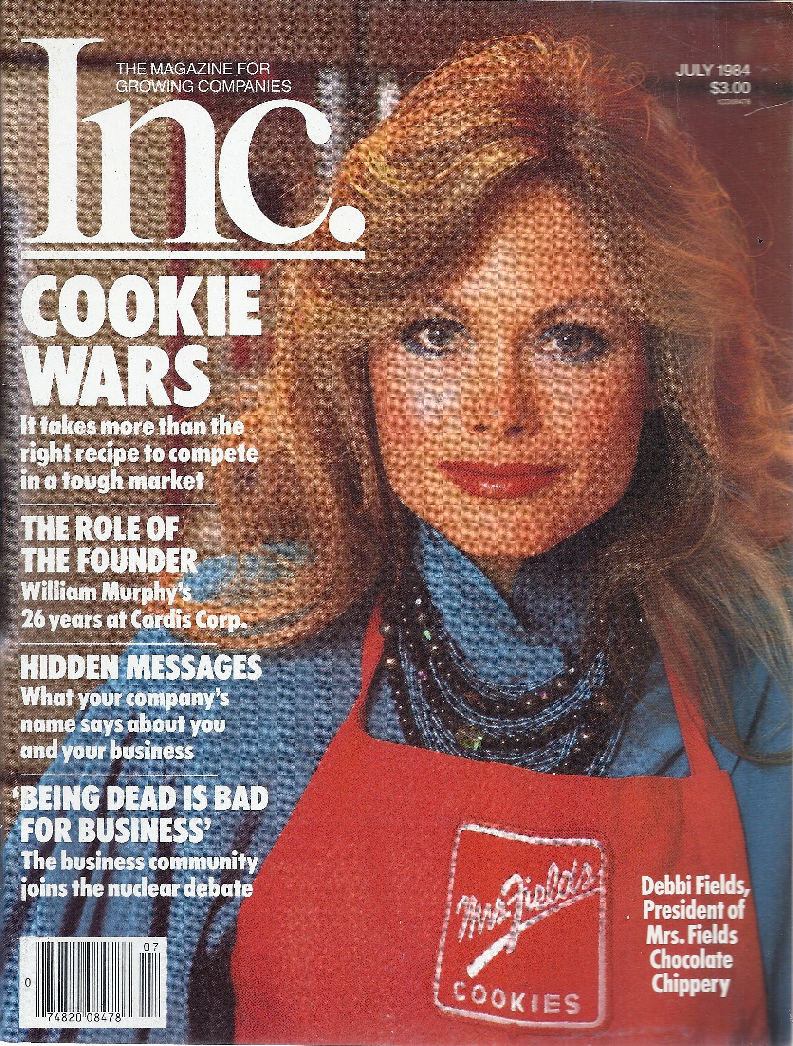 Inc Magazine July 1984 Cover Debbie Fields President Of Mrs Fields Cookies George Gendron Amazon Com Books