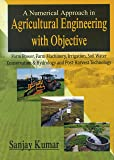 A Numerical Approach in Agricultural Engineering with Objective