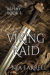 Replay Book 1: Viking Raid Kindle Edition