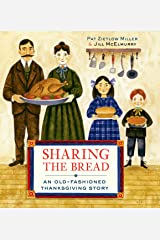 Sharing the Bread: An Old-Fashioned Thanksgiving Story Hardcover