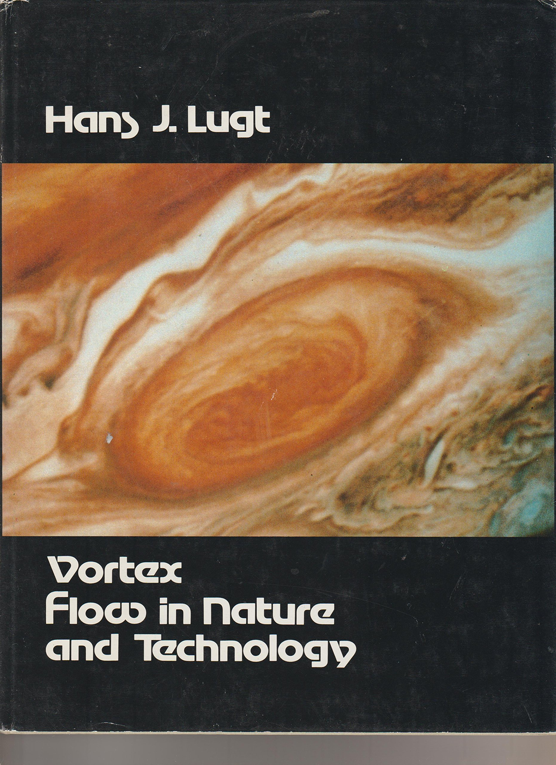 Vortex Flow in Nature and Technology