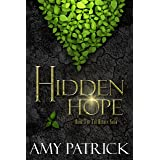 Hidden Hope, Book 3 of the Hidden Saga