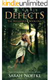 Defects: A YA Dystopian Romance (A Dream Travelers Series: The Reverians Book 1)