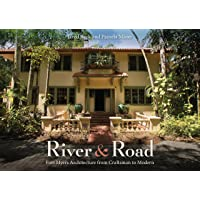 Image for River and Road: Fort Myers Architecture from Craftsman to Modern
