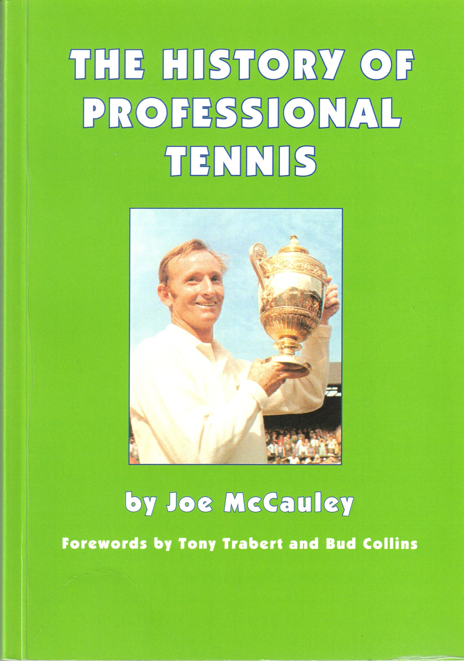 The History of Professional Tennis Amazon Joe McCauley