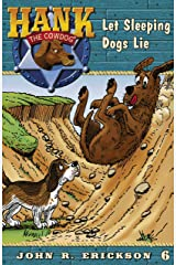 Let Sleeping Dogs Lie (Hank the Cowdog Book 6) Kindle Edition