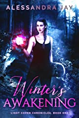 Winter's Awakening (Light Coven Chronicles Book 1) Kindle Edition