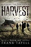Surviving The Evacuation, Book 6: Harvest (English Edition)