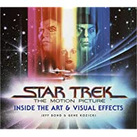Star Trek: The Motion Picture: Inside the Art & Visual Effects