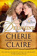 Delphine (The Cajun Series Book 4) Kindle Edition