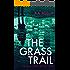 The Grass Trail (The Trail Series Book 3)