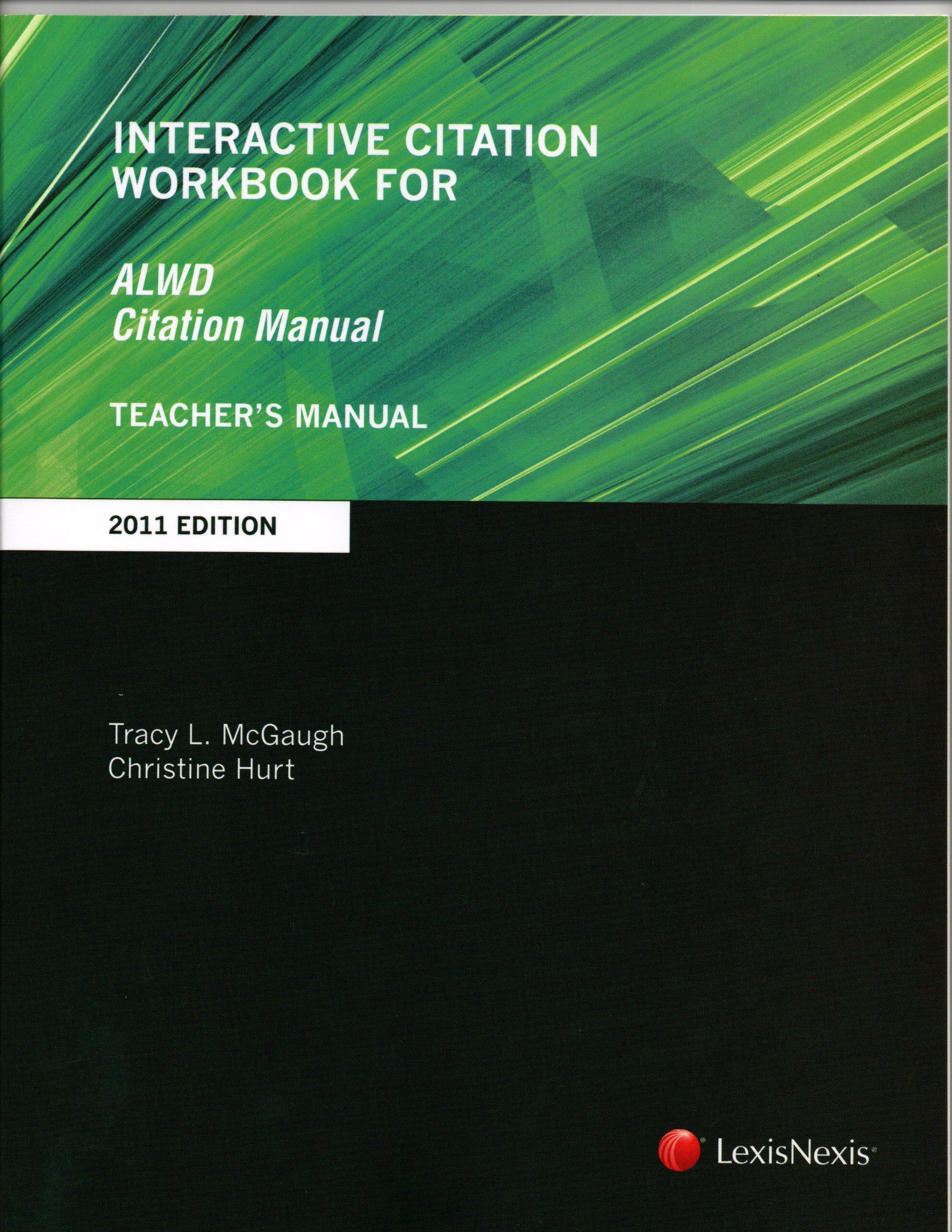 Teacher's manual interactive citation workbook for alwd citation.