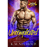 Uncomplicated (Inked Book 2) (English Edition)