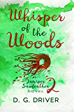 Whisper of the Woods (Juniper Sawfeather Book 2)