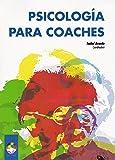 Psicología para Coaches (Gestión Emocional)