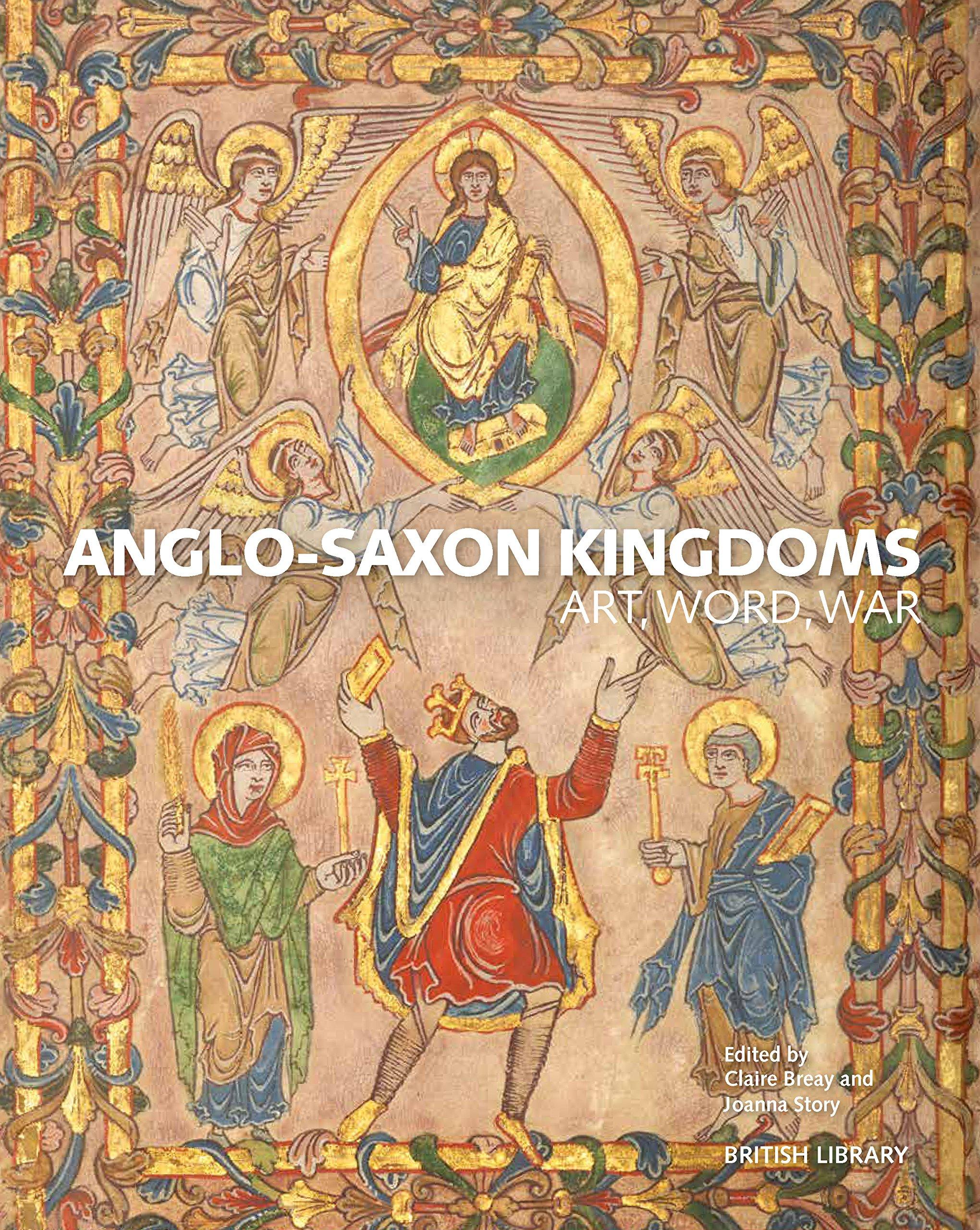 Anglo-Saxon Kingdoms: Amazon co uk: Claire Breay