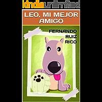 Leo, mi mejor amigo: Cuento infantil bilingüe español-inglés (Cuentos para ser escuchados nº 10)