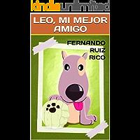 Leo, mi mejor amigo: Cuento infantil bilingüe español-inglés (Cuentos solidarios con valores nº 10)