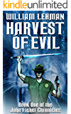 Harvest Of Evil