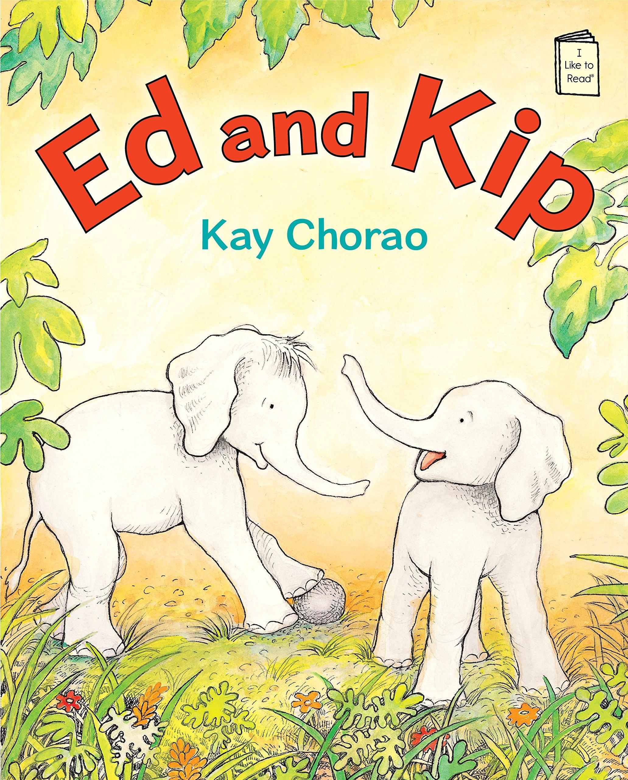 Ed and Kip (I Like to Read) by Holiday House