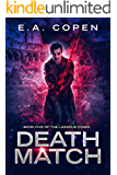 Death Match (The Lazarus Codex Book 5)