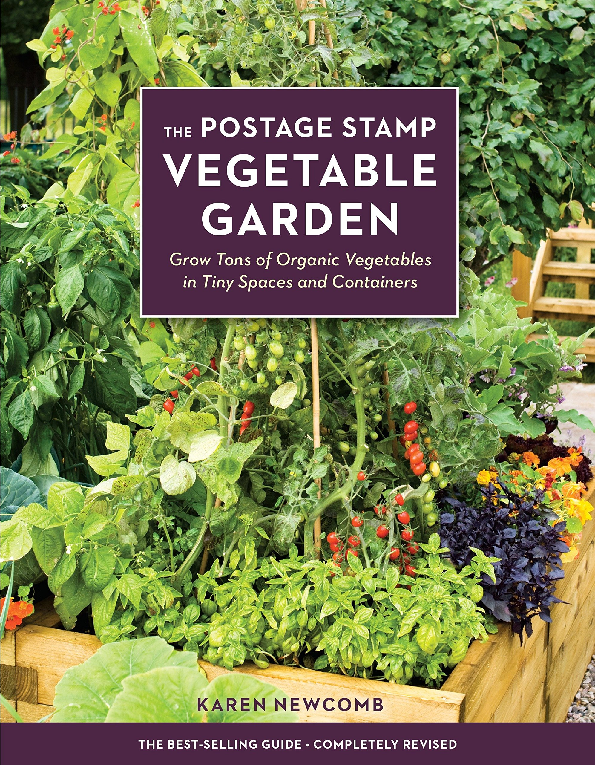 The Postage Stamp Vegetable Garden Grow Tons Of Organic