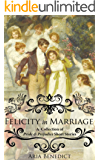 Felicity in Marriage (English Edition)