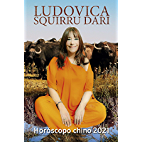Horóscopo chino 2021 (Spanish Edition)